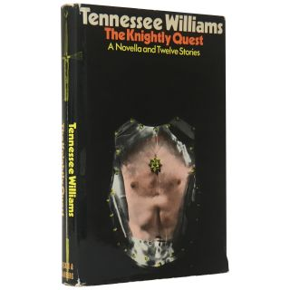 The Knightly Quest: A Novella & Twelve Short Stories. Tennessee Williams