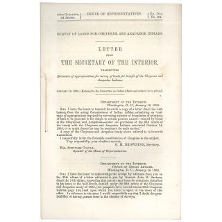 Survey of Lands for Cheyenne and Arapahoe Indians: Letter from the Secretary of the Interior,...