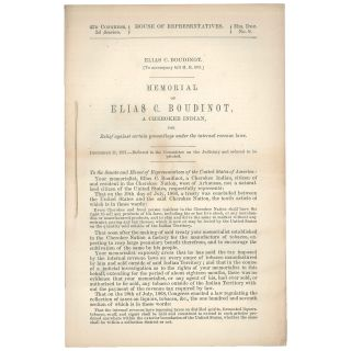 Elias C. Boudinot. (To accompany bill H. R. 603.) Memorial of Elias C. Boudinot, a Cherokee...
