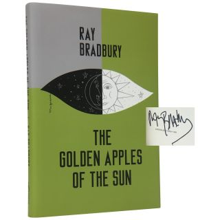 Golden Apples of the Sun and Other Stories [Trade Issue]. Ray Bradbury