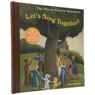 Let's Sing Together: The Peter Yarrow Songbook. Peter Yarrow