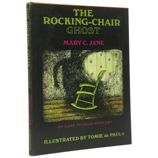 The Rocking-Chair Ghost: An Easy-to-Read Mystery. Mary C. Jane, Tomie de Paola