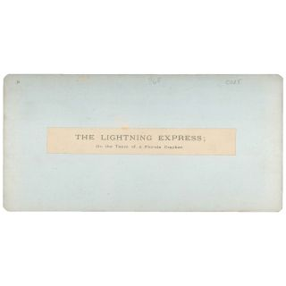 The Lightning Express: Or, the Team of a Florida Cracker [Stereoview]