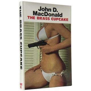 The Brass Cupcake. John D. Macdonald