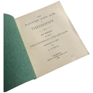 The Nature and Aim of Theosophy: An Essay Read Before the Cincinnati Literary Club, January 17, 1886