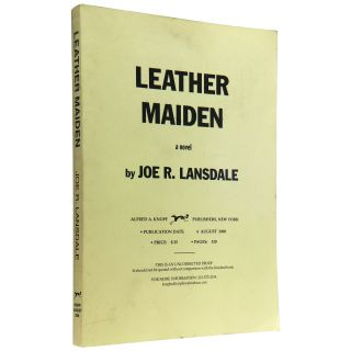 Leather Maiden [Uncorrected Proof]. Joe R. Lansdale