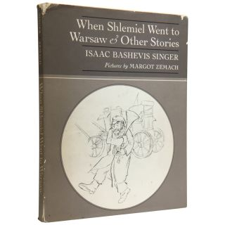 When Shlemiel Went to Warsaw & Other Stories