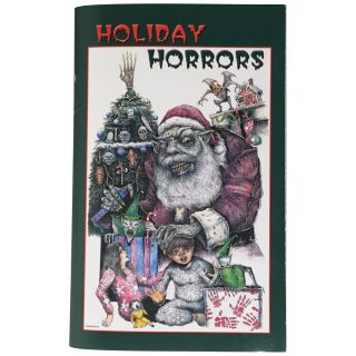 Holiday Horrors [Signed, Numbered]. Ray Garton