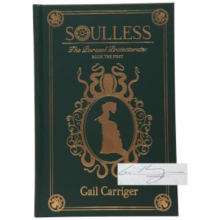 Soulless: The Parasol Protectorate Book the First [Signed, Numbered]. Gail Carriger
