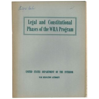 Legal and Constitutional Phases of the WRA Program. Philip M. Glick, Edwin E. Ferguson, United...