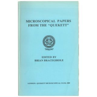"Microscopical Papers From the ""Quekett"" Brian Bracegirdle"