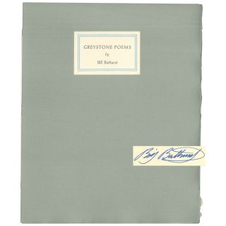 Greystone Pomes [1 of 50 Signed Copies]. Bill Bathurst