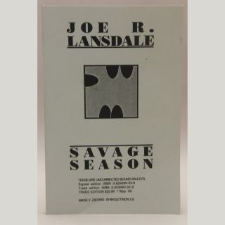 Savage Season [Proof for the Hardcover]. Joe R. Lansdale