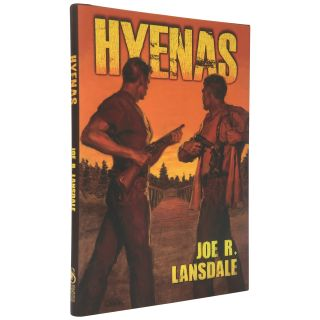 Hyenas [Signed, Limited]. Joe R. Lansdale