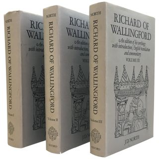 Richard of Wallingford: An Edition of His Writings with Introductions, English Translation and...