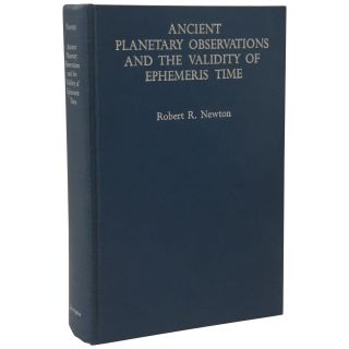 Ancient Planetary Observations and the Validity of Ephemeris Time. Robert R. Newton