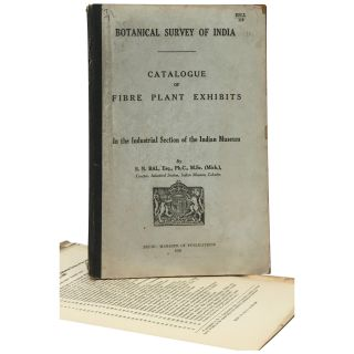 Catalogue of Fibre Plant Exhibits in the Industrial Section of the Indian Museum. S. N. Bal