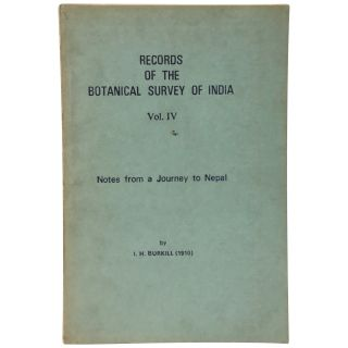 Notes from a Journey to Nepal (Records of the Botanical Survey of India, vol. IV, no. 4). I. H....