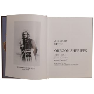 A History of the Oregon Sheriffs, 1841–1991 [Presentation Issue]