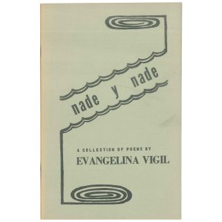 Nade y nade: A collection of poems. Evangelina Vigil, Vigil-Piñón