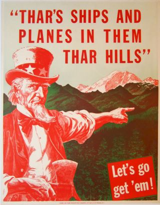 Thar's Ships and Planes in Them Thar Hills. Let's Go Get 'Em!