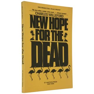 New Hope for the Dead [Uncorrected Proof]. Charles Willeford