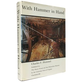 With Hammer in Hand: The Dominy Craftsmen of East Hampton, NY. Charles F. Hummel