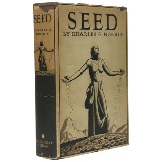 Seed: A Novel of Birth Control. Charles G. Norris