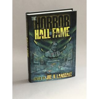 The Stoker Winners: The Horror Hall of Fame. Joe R. Lansdale