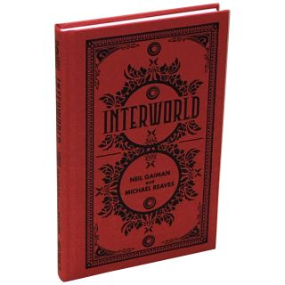 InterWorld [Signed, Numbered]. Neil Gaiman, Michael Reaves